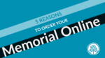 5 Reasons to Order your Memorial Online