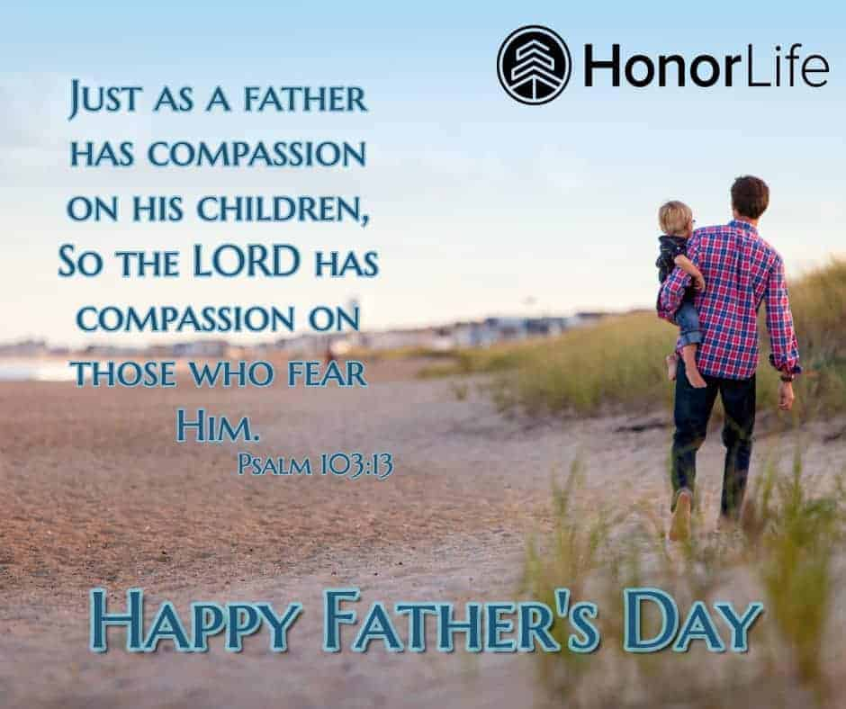 Happy Father's Day from Honor Life